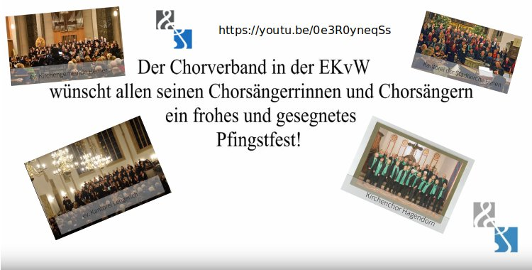 Pfingstgruss vom Chorverband!